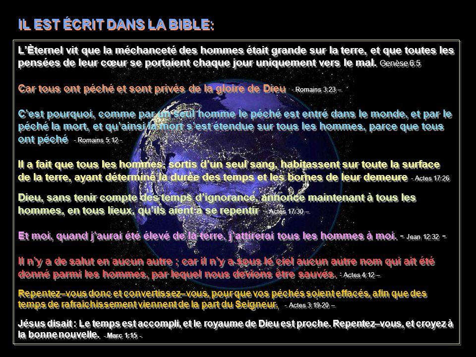 IL EST ÉCRIT DANS LA BIBLE:
