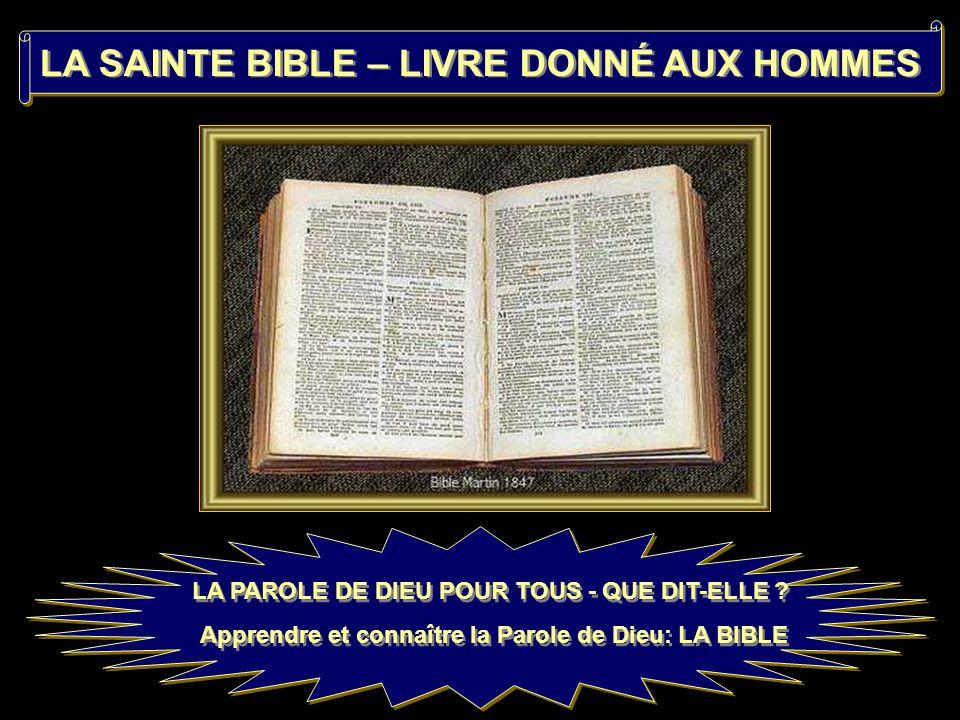 LA SAINTE BIBLE – LIVRE DONNÉ AUX HOMMES