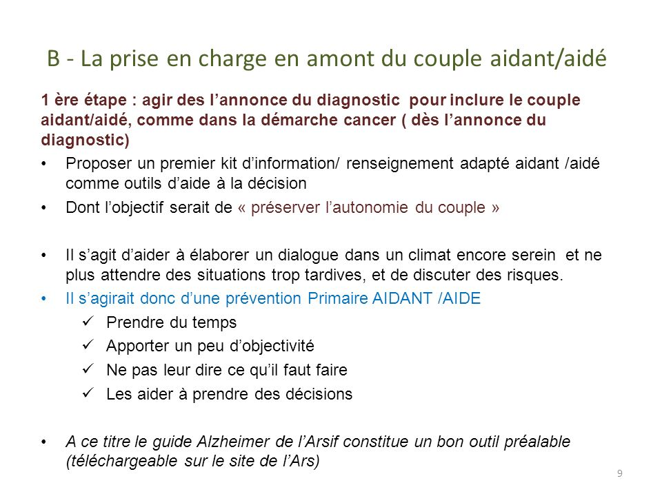 B - La prise en charge en amont du couple aidant/aidé