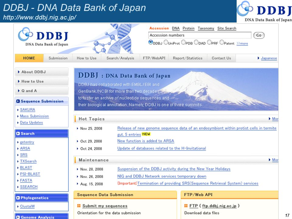 DDBJ - DNA Data Bank of Japan http://www.ddbj.nig.ac.jp/