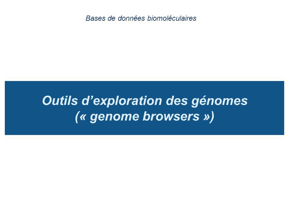 Outils d'exploration des génomes (« genome browsers »)