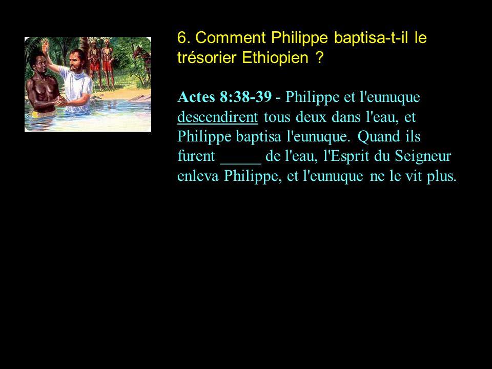 6. Comment Philippe baptisa-t-il le trésorier Ethiopien