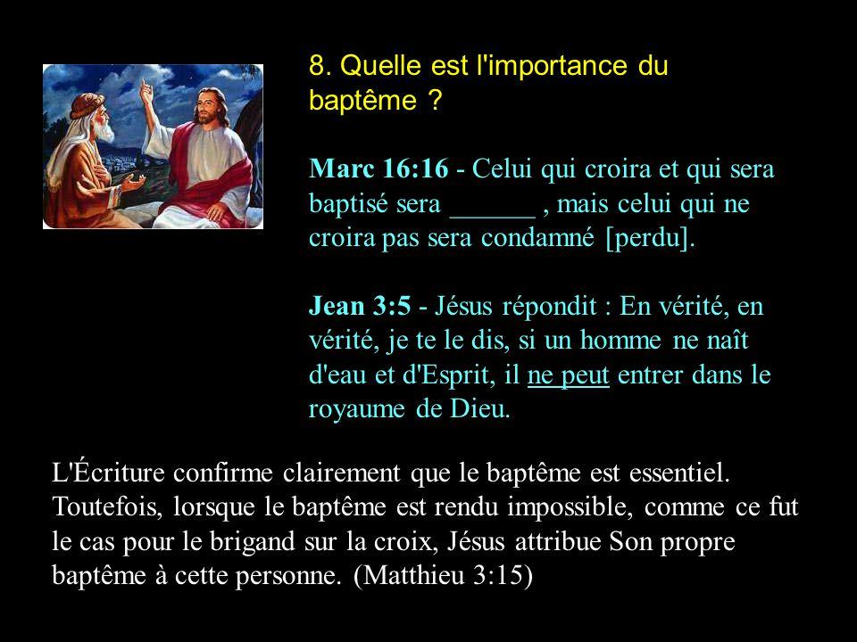 8. Quelle est l importance du baptême