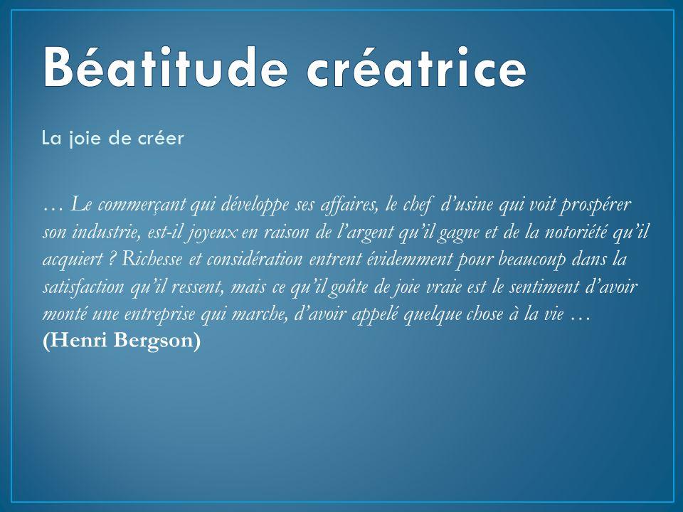 Béatitude créatrice La joie de créer