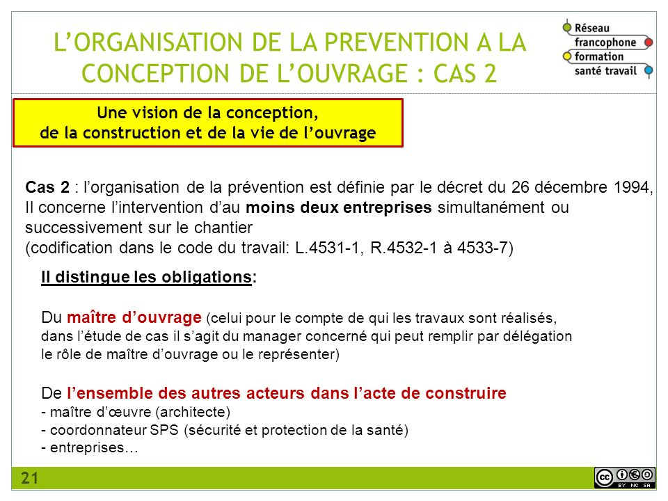 L'ORGANISATION DE LA PREVENTION A LA CONCEPTION DE L'OUVRAGE : CAS 2