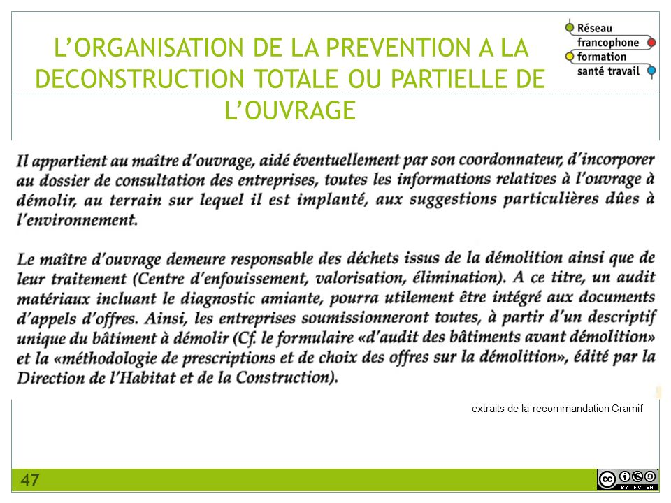 L'ORGANISATION DE LA PREVENTION A LA DECONSTRUCTION TOTALE OU PARTIELLE DE L'OUVRAGE