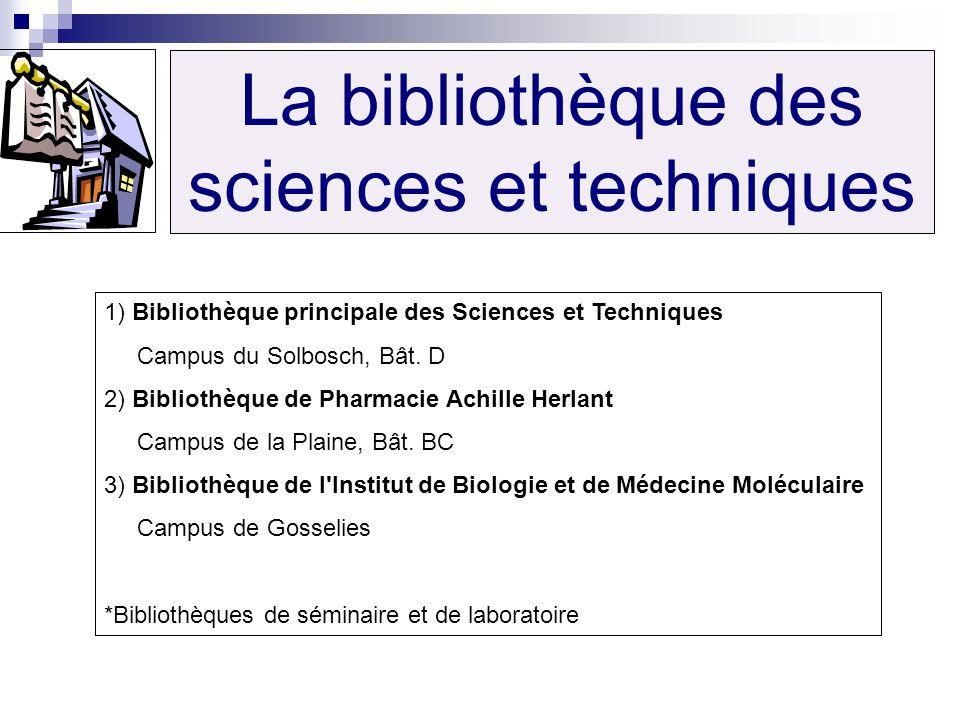 La bibliothèque des sciences et techniques
