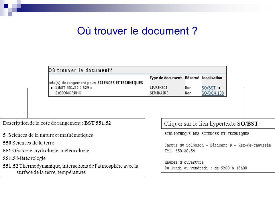 Où trouver le document Cliquer sur le lien hypertexte SO/BST :