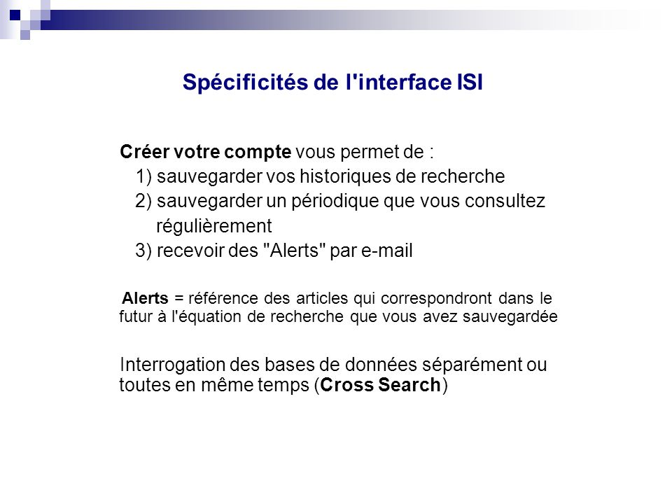 Spécificités de l interface ISI