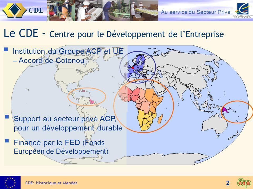 Le CDE - Centre pour le Développement de l'Entreprise