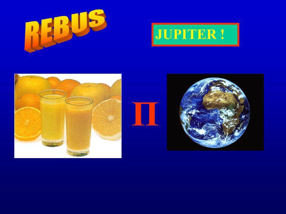 REBUS JUPITER ! Π
