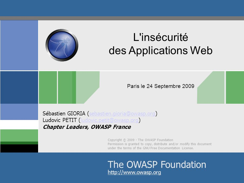 L insécurité des Applications Web The OWASP Foundation
