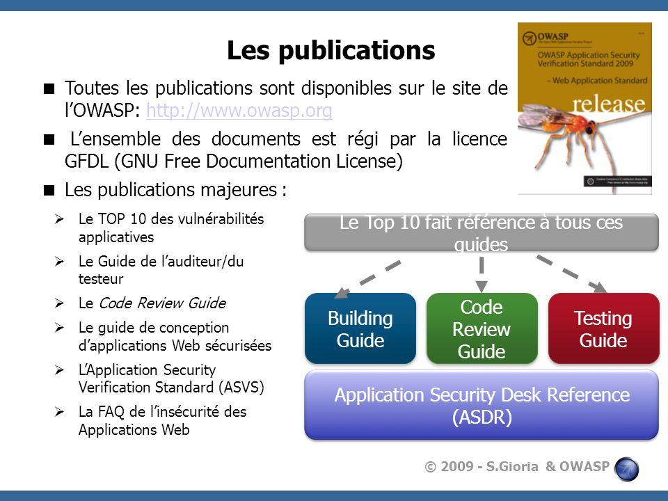 Les publications Toutes les publications sont disponibles sur le site de l'OWASP: http://www.owasp.org.