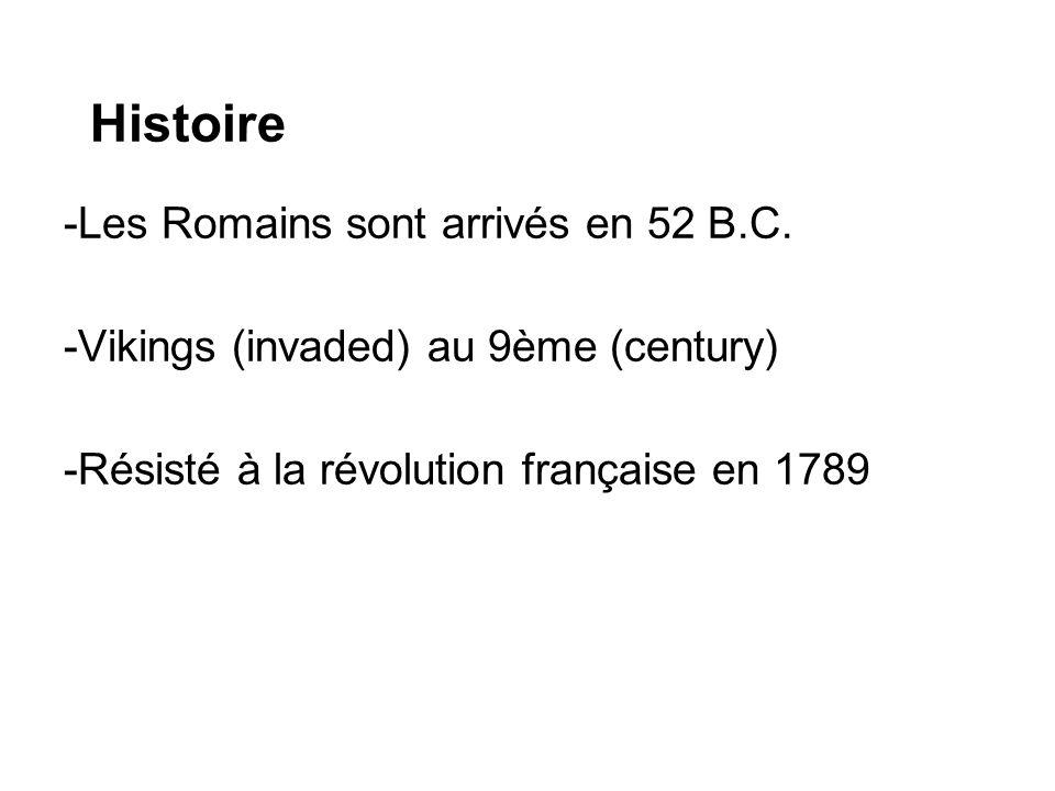 Histoire -Les Romains sont arrivés en 52 B.C.