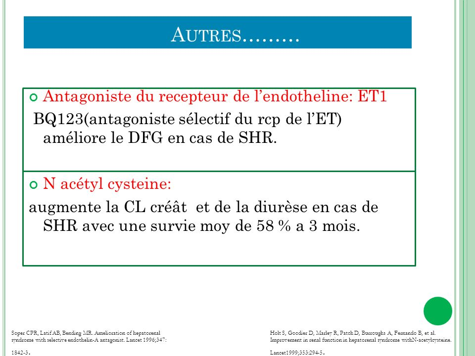 Autres……… Antagoniste du recepteur de l'endotheline: ET1