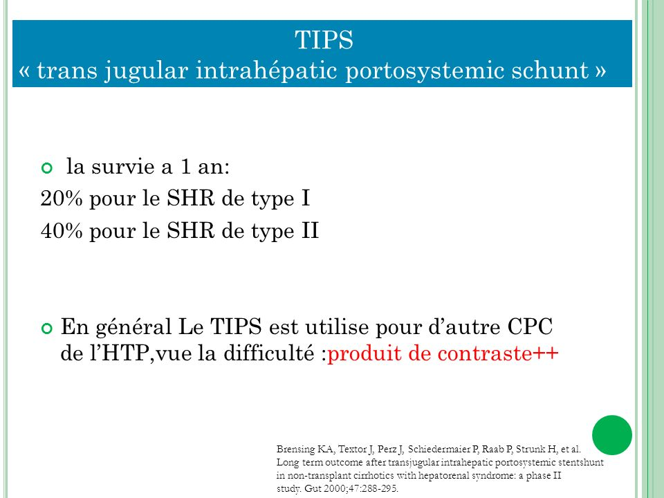 TIPS « trans jugular intrahépatic portosystemic schunt »