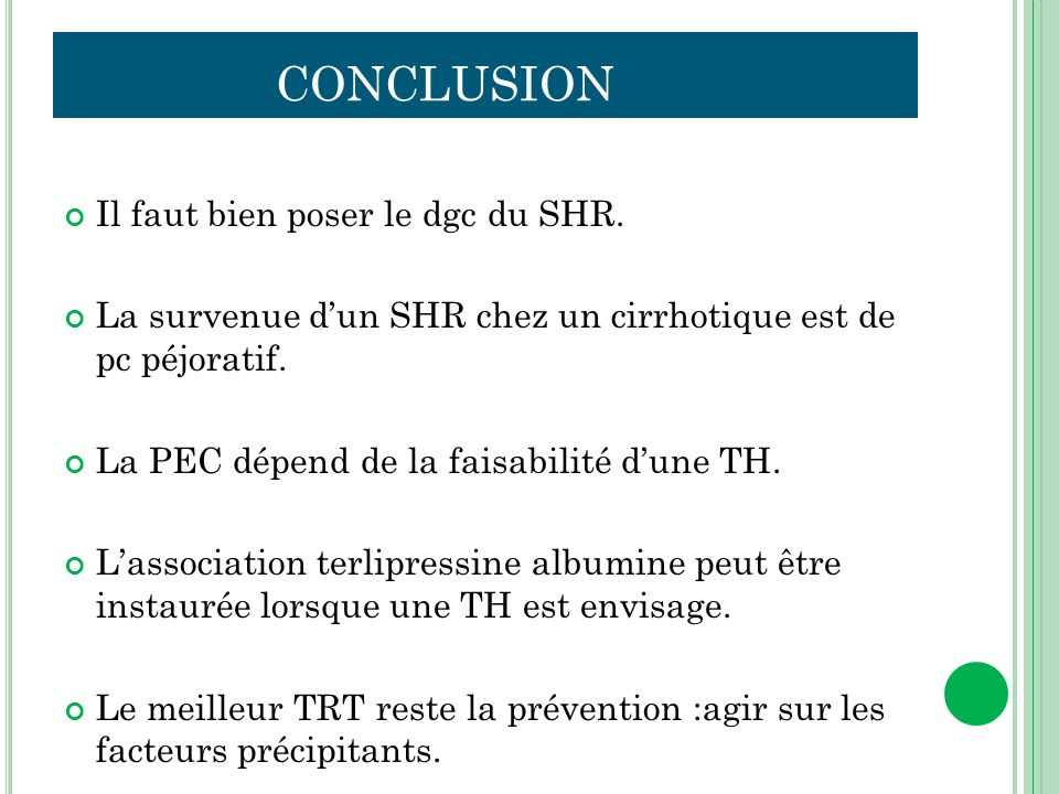 conclusion Il faut bien poser le dgc du SHR.