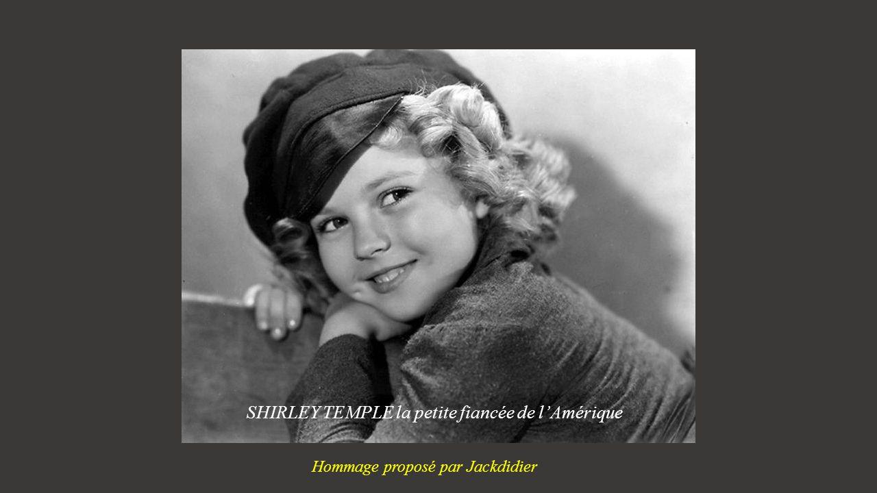 SHIRLEY TEMPLE la petite fiancée de l'Amérique