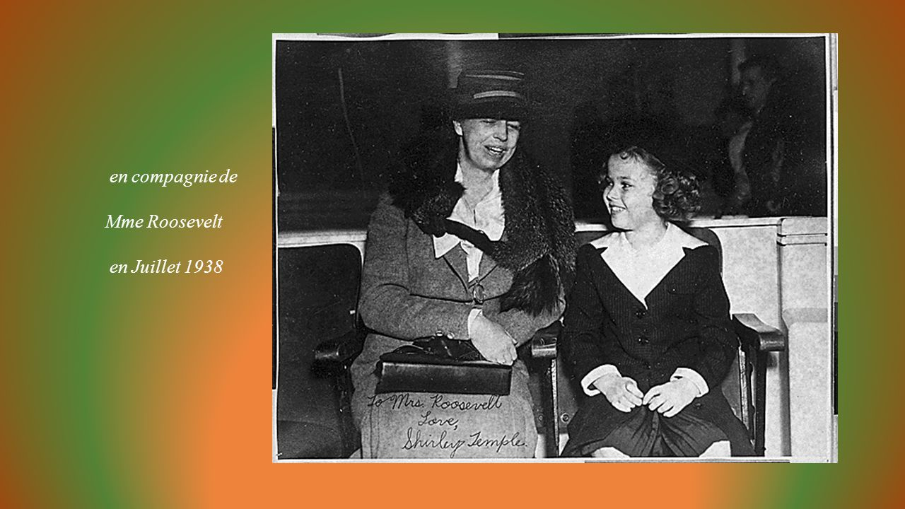 en compagnie de Mme Roosevelt en Juillet 1938