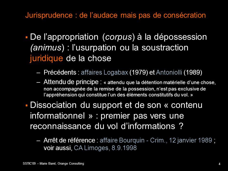 Jurisprudence : de l'audace mais pas de consécration