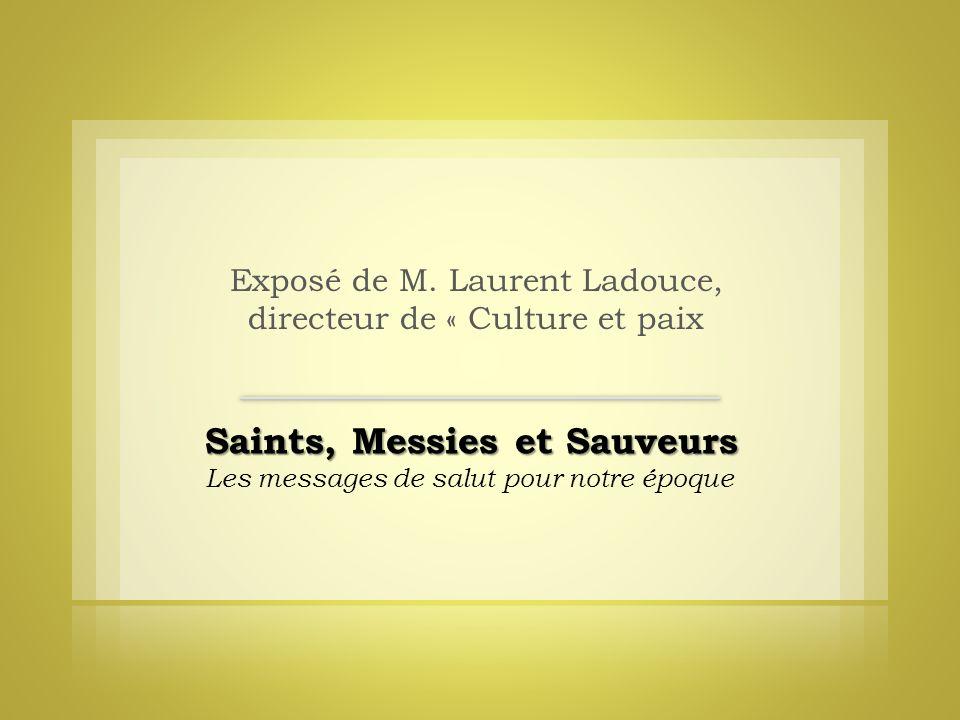 Exposé de M. Laurent Ladouce, directeur de « Culture et paix