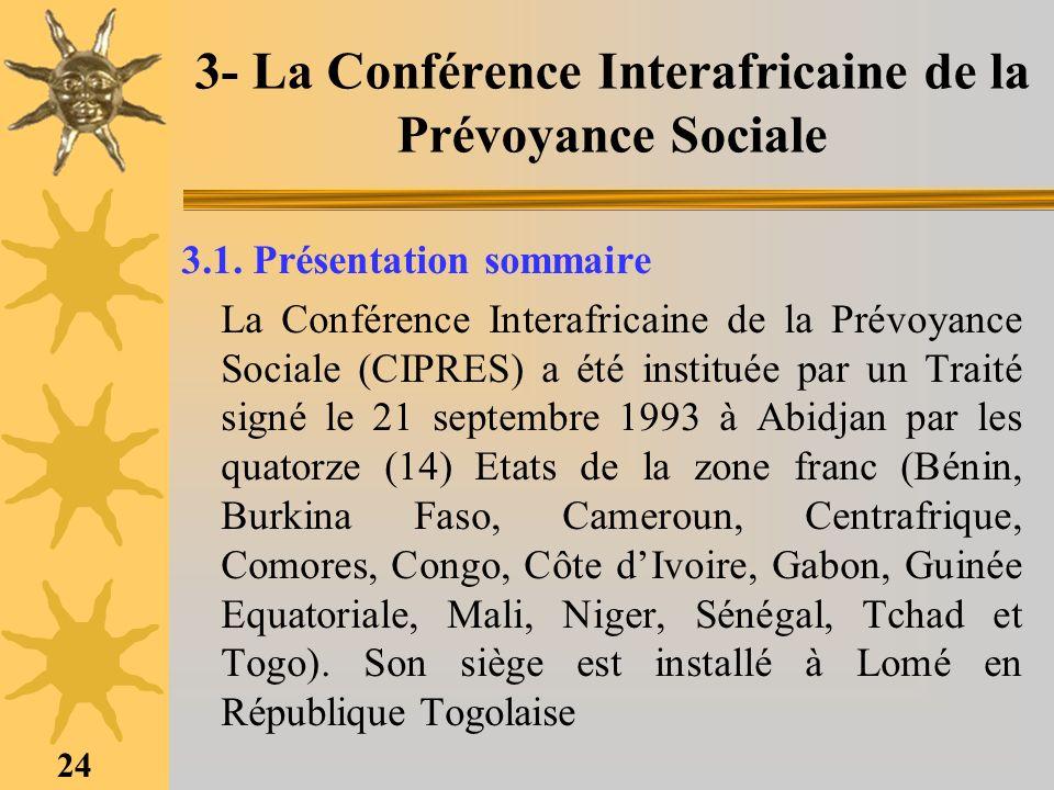 3- La Conférence Interafricaine de la Prévoyance Sociale