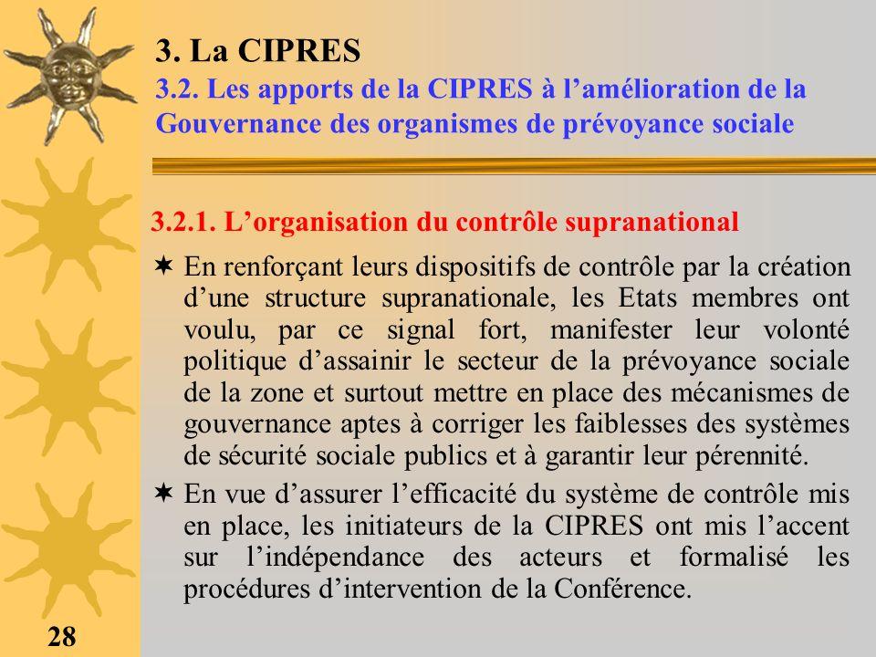 3. La CIPRES 3.2. Les apports de la CIPRES à l'amélioration de la Gouvernance des organismes de prévoyance sociale