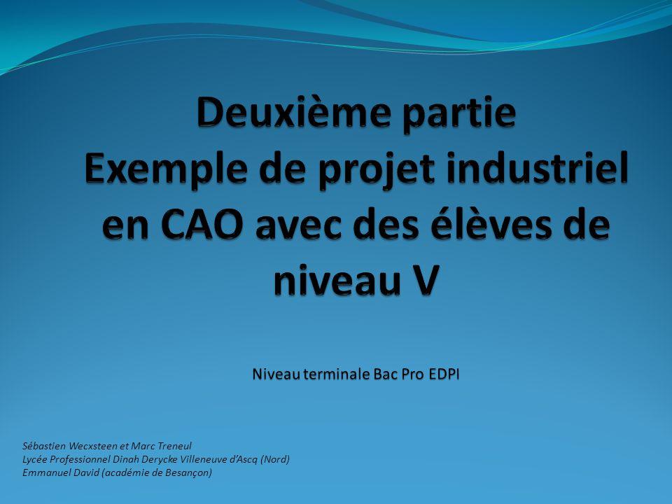 deuxi u00e8me partie exemple de projet industriel en cao avec des  u00e9l u00e8ves de niveau v niveau terminale