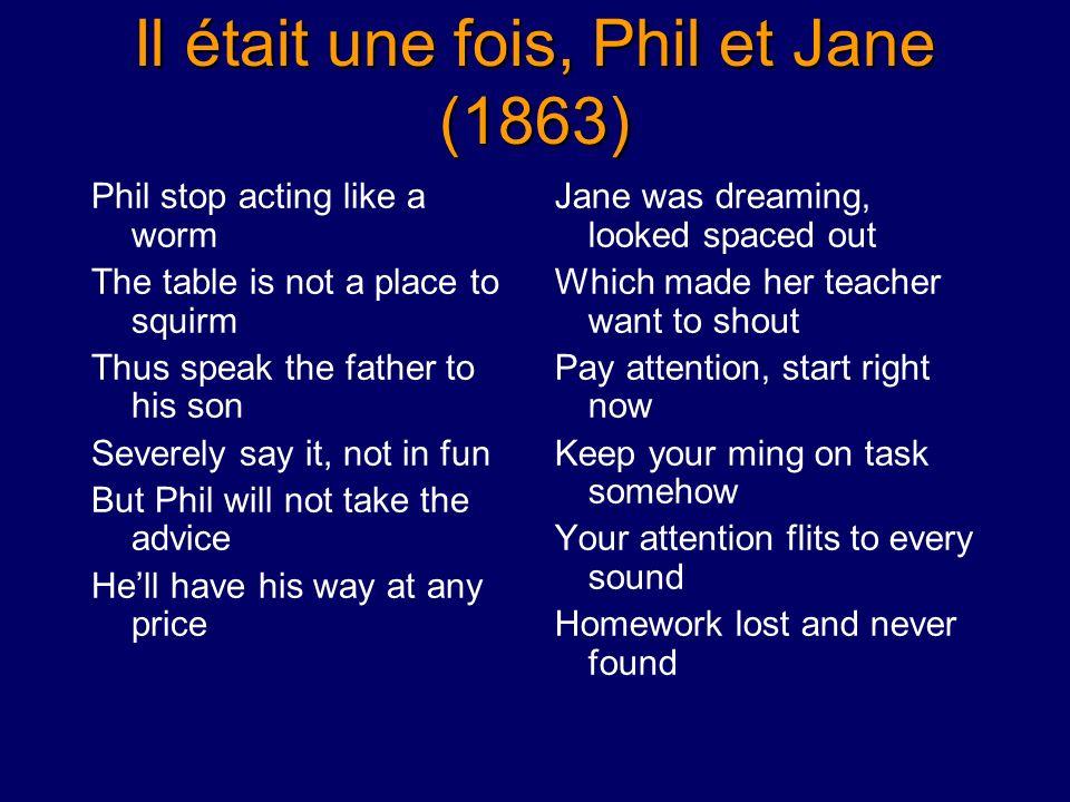 Il était une fois, Phil et Jane (1863)