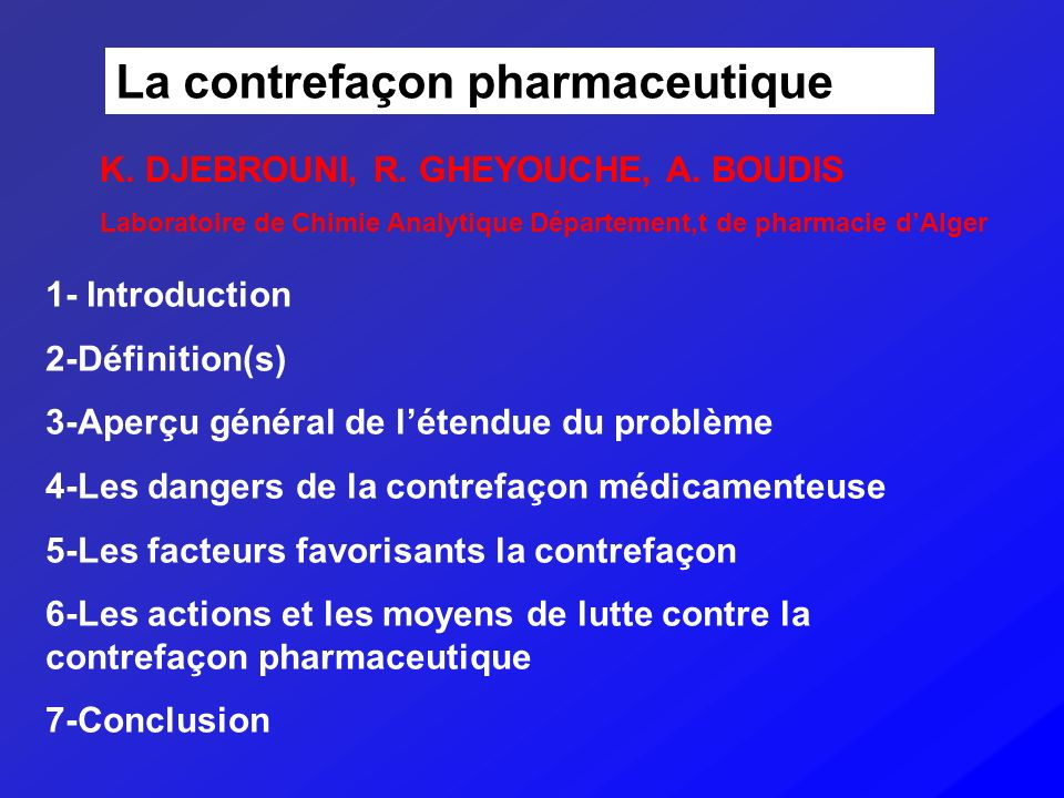 La contrefaçon pharmaceutique