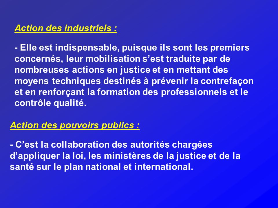 Action des industriels :