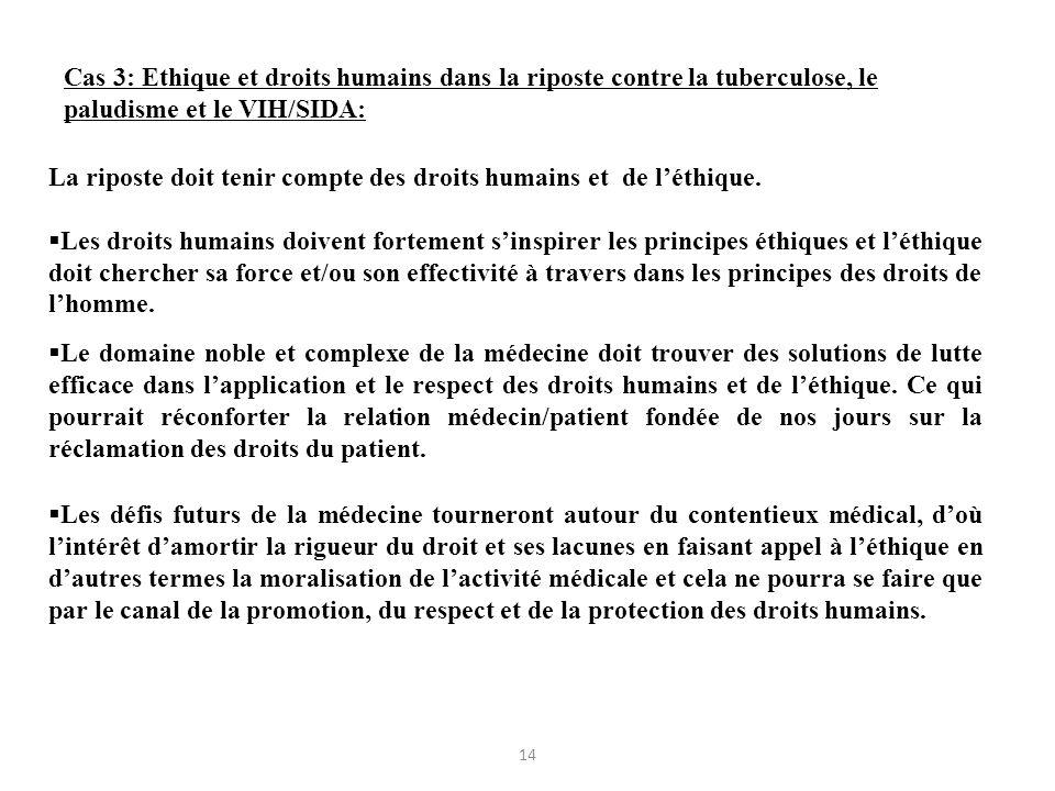 La riposte doit tenir compte des droits humains et de l'éthique.