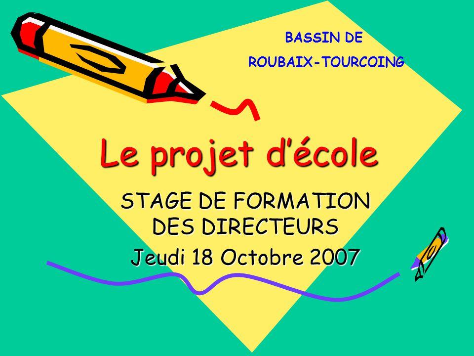 STAGE DE FORMATION DES DIRECTEURS Jeudi 18 Octobre 2007