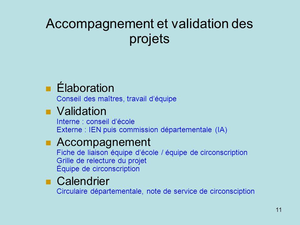 Accompagnement et validation des projets