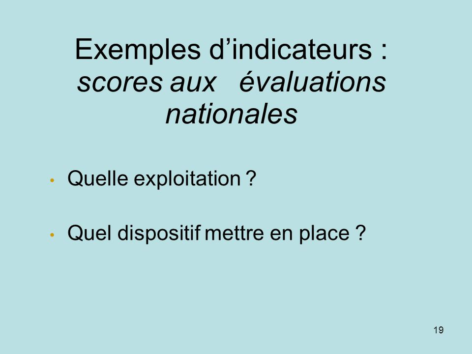 Exemples d'indicateurs : scores aux évaluations nationales