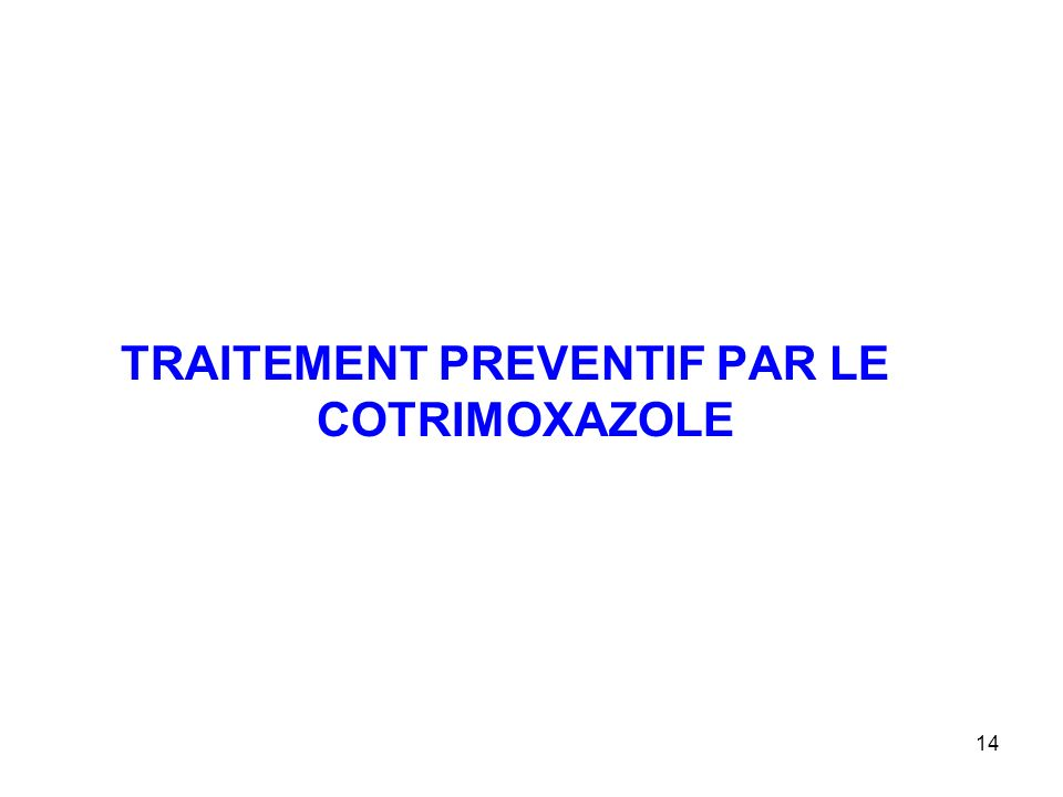 TRAITEMENT PREVENTIF PAR LE COTRIMOXAZOLE