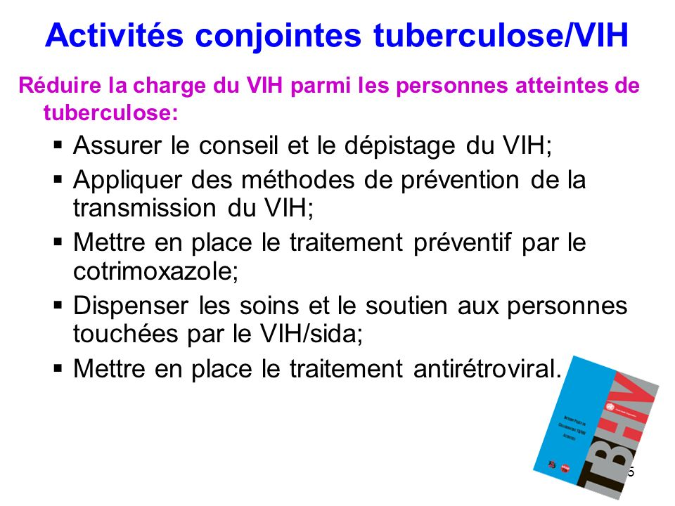 Activités conjointes tuberculose/VIH