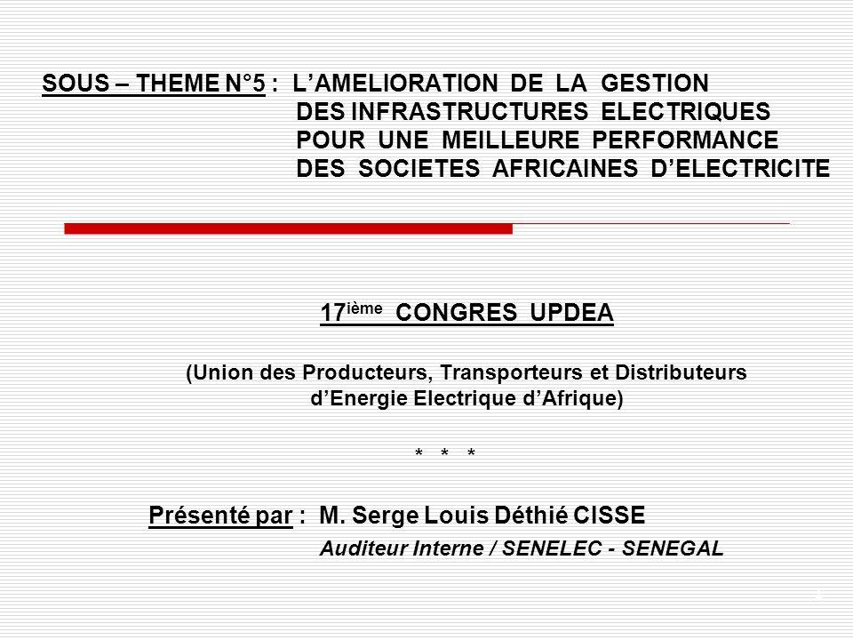Présenté par : M. Serge Louis Déthié CISSE