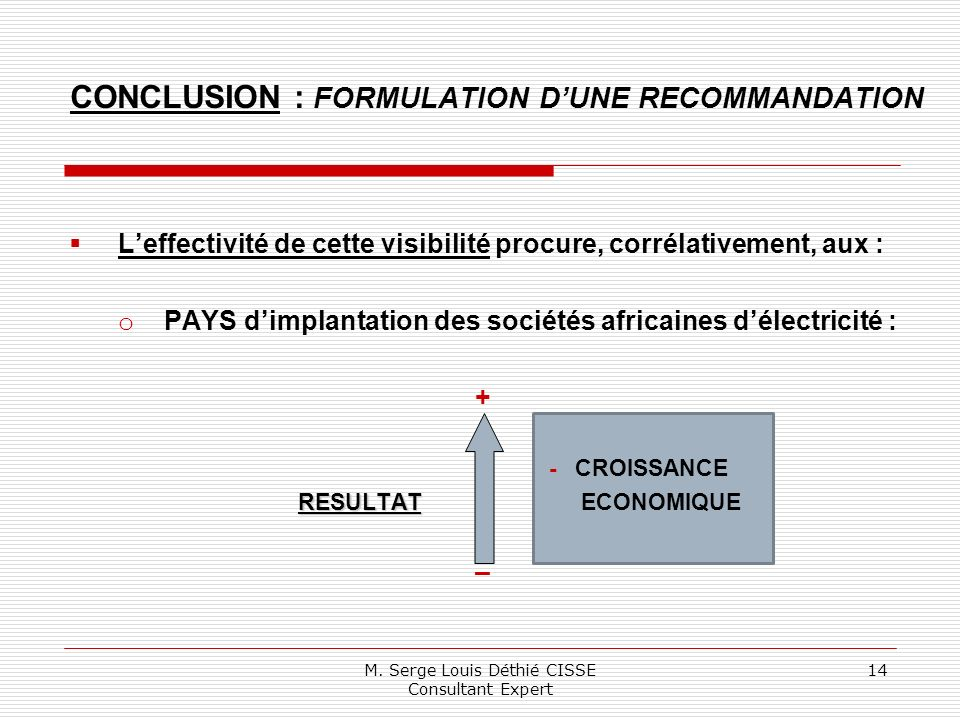 CONCLUSION : FORMULATION D'UNE RECOMMANDATION