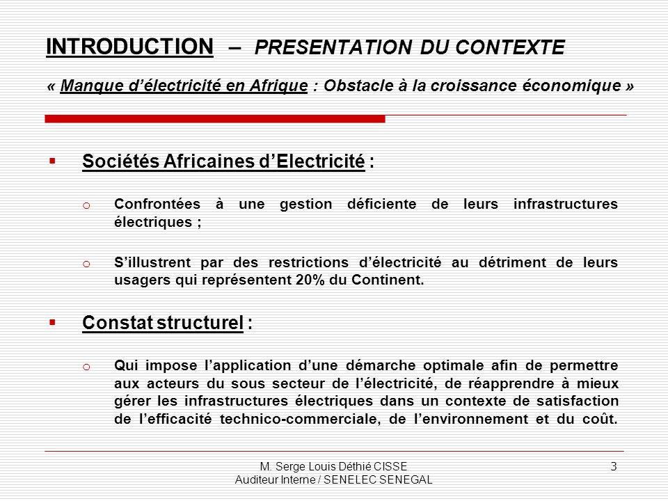INTRODUCTION – PRESENTATION DU CONTEXTE « Manque d'électricité en Afrique : Obstacle à la croissance économique »