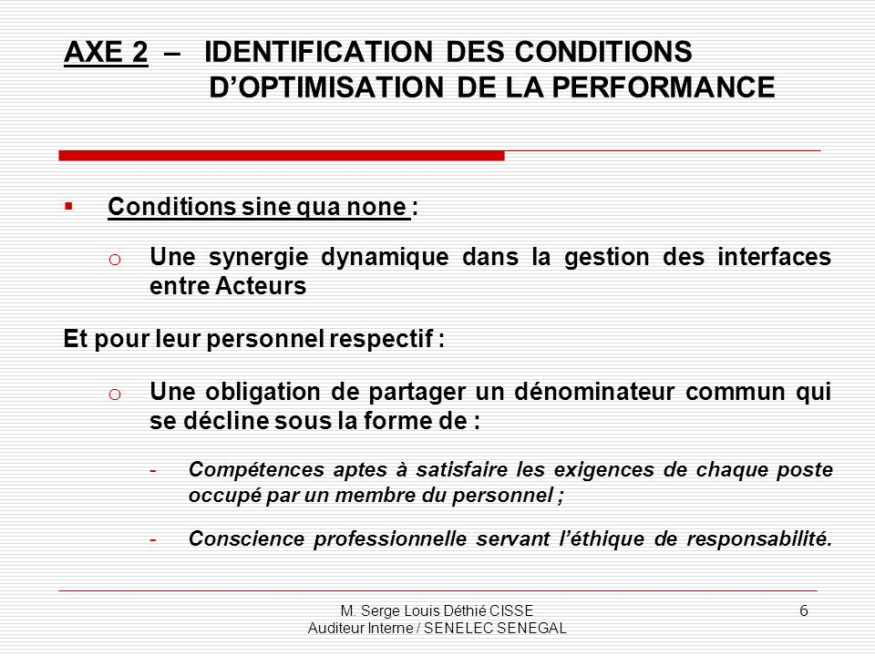 AXE 2 – IDENTIFICATION DES CONDITIONS D'OPTIMISATION DE LA PERFORMANCE