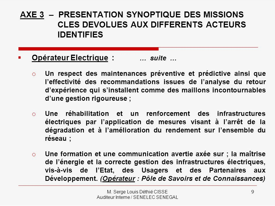 AXE 3 – PRESENTATION SYNOPTIQUE DES MISSIONS CLES DEVOLUES AUX DIFFERENTS ACTEURS IDENTIFIES