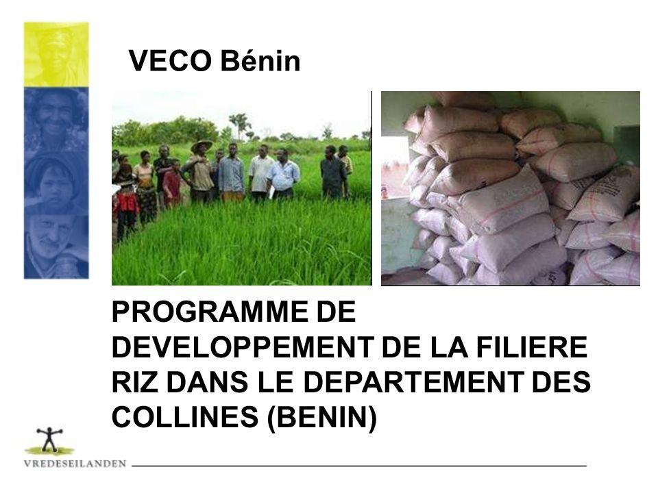 VECO Bénin PROGRAMME DE DEVELOPPEMENT DE LA FILIERE RIZ DANS LE DEPARTEMENT DES COLLINES (BENIN)