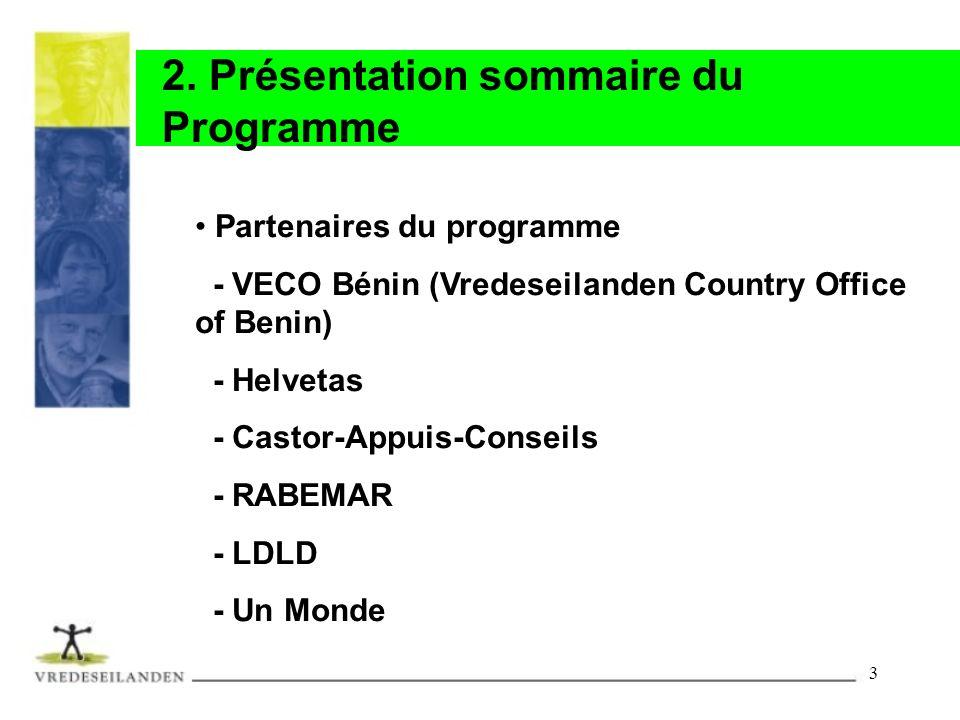 2. Présentation sommaire du Programme