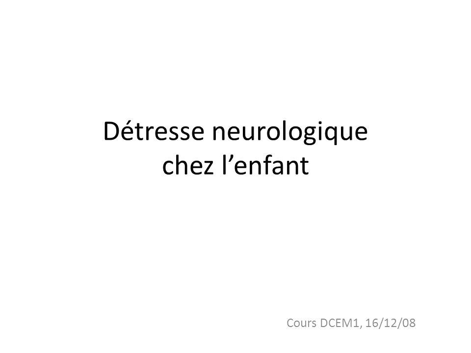 Détresse neurologique chez l'enfant