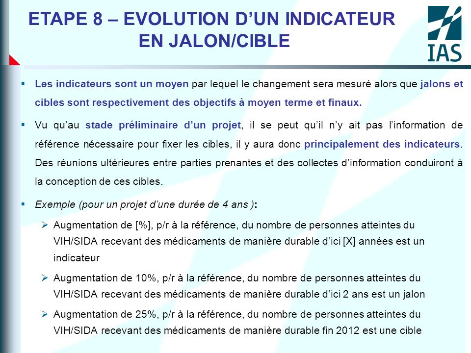 ETAPE 8 – EVOLUTION D'UN INDICATEUR EN JALON/CIBLE