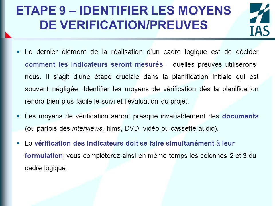 ETAPE 9 – IDENTIFIER LES MOYENS DE VERIFICATION/PREUVES