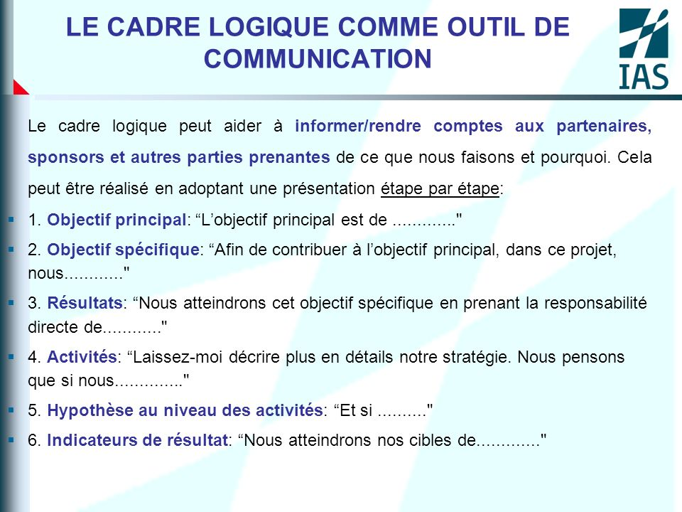 LE CADRE LOGIQUE COMME OUTIL DE COMMUNICATION