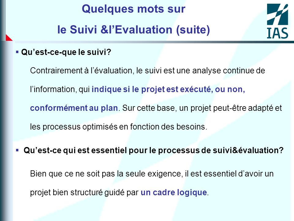 le Suivi &l'Evaluation (suite)