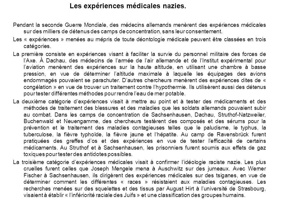 Les expériences médicales nazies.